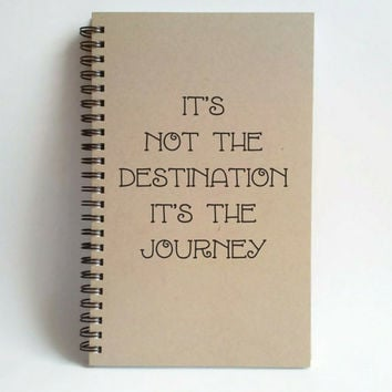 It's not the destination it's the journey, 5x8 writing journal, custom spiral notebook, personalized brown kraft memory book, travel journal