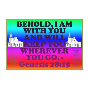 Bible verse from Genesis 28:15. Canvas Print