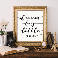 "Inspirational Quote""dream big little one"" room wall art print inspiration romantic typographic calligraphy home decor Wall art TYPOGRAPHY"
