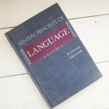 General Principles of Language, text book, language learning, hardcover, vintage book, 1950s, school book, graduation gift, college gift