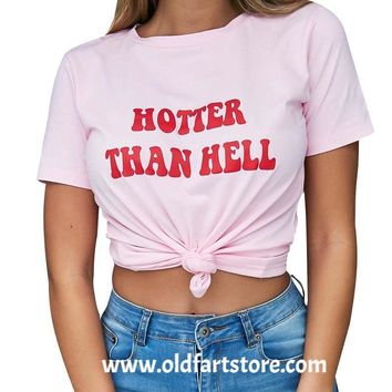 Hotter Than Hell Tshirts for Women