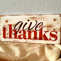 Give Thanks Rustic Distressed Wooden Sign - Fall / Autumn / Thanksgiving Holiday Seasonal Wall Decor - Antiqued Reclaimed Wood Wall Decor