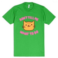 Don't Tell Me What to Do-Unisex Grass T-Shirt