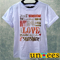 you are my sunshine quotes Women T Shirt
