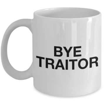 Bye Traitor Mug Coworker Leaving Ceramic Coworker Goodbye Coffee Mug Ceramic Coffee Cup