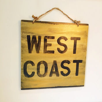 West Coast Sign / California / Thug Life