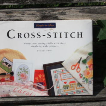 Simple To Sew Cross Stitch by Dorothea Hall Craft Pattern Book