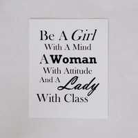 Girl, Woman, Lady Typography Print. Mind, Attitude and Class. 8x10 Art Print.