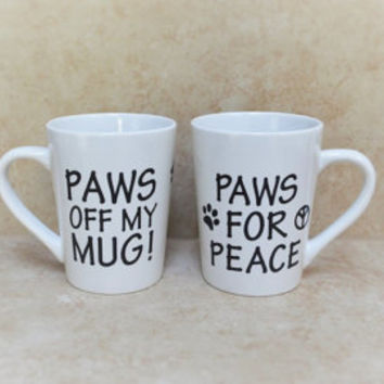 TWO Custom Quote Coffee Mugs,   Funny Quote Mugs For Dog Lovers.  Ceramic Quote Mugs Make Great Dog Lover Gifts!