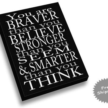 Inspirational Quote Canvas Print - Winnie the Pooh Canvas Print - You Are Braver than you Believe