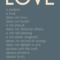 Love is Patient, Love is Kind - 1 Corinthians - 11x17 Print - Custom Colors - Easter Gift - Wedding Gift