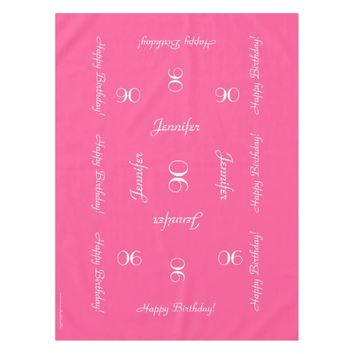 Hot Pink Personalized 90th Birthday Table Cloth