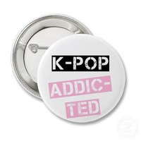 K-Pop addicted Button from Zazzle.com