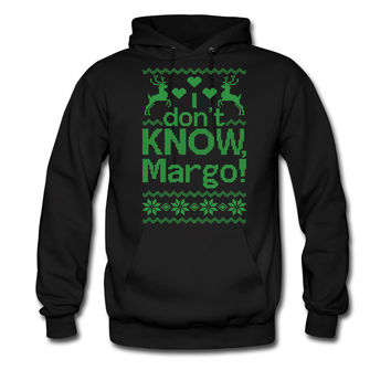 why is the carpet all wet todd I Dont Know, Margo! gren print hoodie sweatshirt tshirt