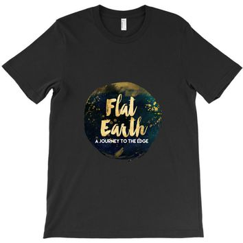 Flat Earth A Journey To The Edge T-Shirt