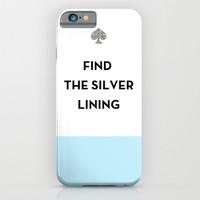 Find the Silver Lining - Kate Spade Inspired iPhone & iPod Case by Rachel Additon