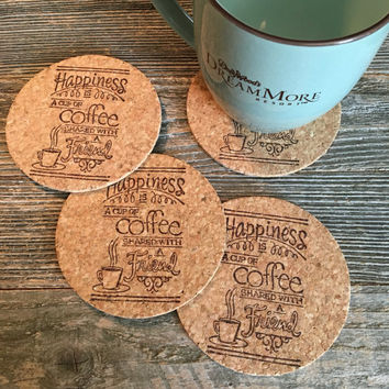 Happiness Is A Cup Of Coffee Shared With A Friend Coasters, Absorbent Coasters, Set of 4 Natural Cork Coasters, Coffee Gift - Item# 017