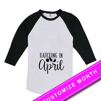 Easter Pregnancy Announcement Shirt Pregnancy Clothes Hatching In April Easter Clothing Expecting Mom American Apparel Unisex Raglan MAT-496