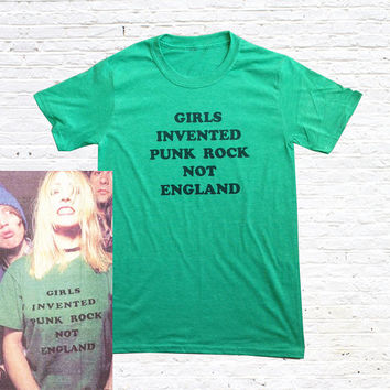 Girls Invented Punk Rock Not England T-Shirt. (as worn by Kim Gordon)