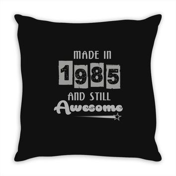 made in 1985 and still awesome Throw Pillow