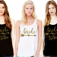 CUSTOM PRINT COLOR! Bride, Bride Tribe, Bachelorette Party Top, Bridal Party Tanks, Wedding Party Shirts, Metallic Gold, Glitz, Neon Print!