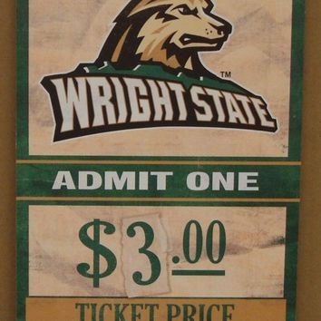 "WRIGHT STATE RAIDERS GAME TICKET ADMIT ONE GO RAIDERS WOOD SIGN 6""X12'' WINCRAFT"