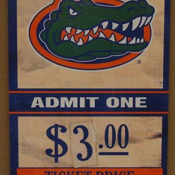 "FLORIDA GATORS GAME TICKET ADMIT ONE GO GATORS WOOD SIGN 6""X12'' NEW WINCRAFT"