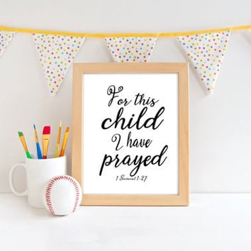 1 Samuel 1:27, Minimalist Nursery Decor Prints, For This Child I Prayed Wall Art, 1 Samuel, For This Child Bible Verse Print, 1 Samuel Print