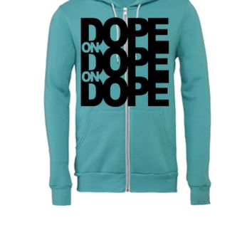 Dope on Dope on Dope - Unisex Full-Zip Hooded Sweatshirt