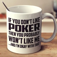 If You Don't Like Poker