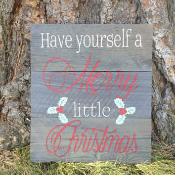 "Joyful Island Creations ""Have yourself a merry little christmas"" wood sign, christmas wood sign, rustic christmas decor,"