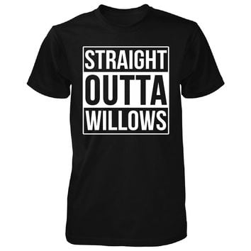 Straight Outta Willows City. Cool Gift - Unisex Tshirt