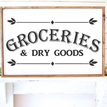 Groceries and Dry Goods Kitchen Rustic Farmhouse Sign Vinyl Wall Decal Home Decor