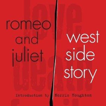 Romeo and Juliet West Side Story (Signet Classic Shakespeare)