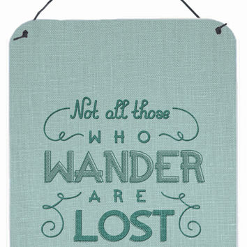 Not All Who Wander are Lost Wall or Door Hanging Prints BB5466DS1216