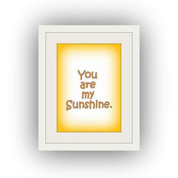 You are my sun shine, Pastel yellow, Baby Nursery Printable Wall Art decal, decals, Gift for Mom daughter, Baby shower, Childs Room Decor