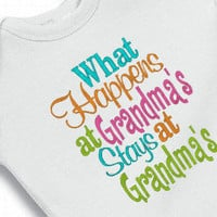 What Happens at Grandmas, Stays at Grandmas Embroidered Funny Onesuit Creeper Bodysuit for the Baby