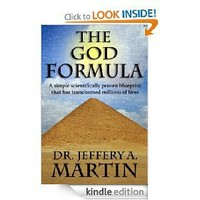 The God Formula: A simple scientifically proven blueprint that has transformed millions of lives...