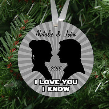 Personalized I Love You I Know Silhouette Ornament Keepsake - Custom Made to Order