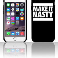 Make It Nasty 5 5s 6 6plus phone cases