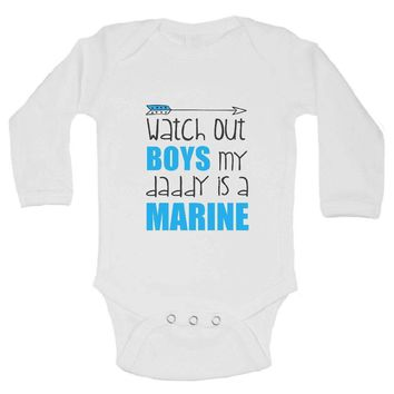Watch Out Boys My Daddy Is A Marine FUNNY KIDS Onesuit