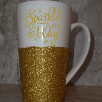 Sparkle All The Way | GLITTER and VINYL COFFEE MUGS, coffee mug, cute coffee cups, unique coffee mug