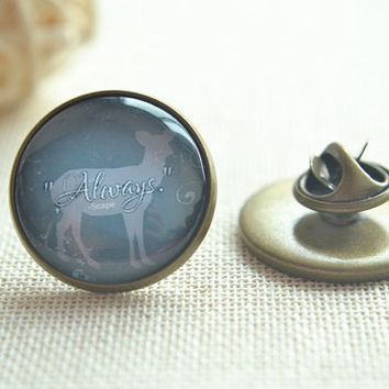 Harry Potter Brooch Pin,Deer Pin, Always Snape Picture pins, round brooch,round pin (PI004)