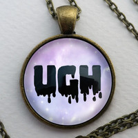 Custom Ugh Necklace, Glass Dome Pendant, Pastel Goth Gift, Round Text Art Cabochon Charm Jewelry, Geek, Sarcasm, Gothic Dripping Jewellery