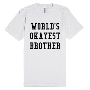 WORLD'S OKAYEST BROTHER T-SHIRT IDE04241258 | Fitted T-shirt | SKREENED