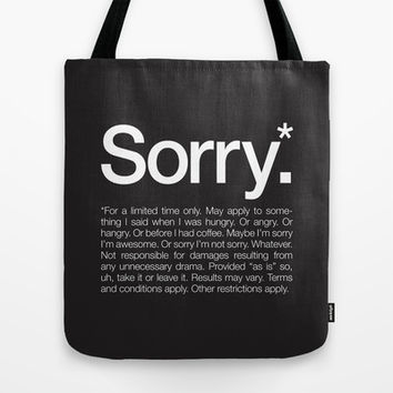 Sorry.* For a limited time only. Tote Bag by WORDS BRAND™