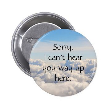 Funny Stoner Button Clouds I can't hear you