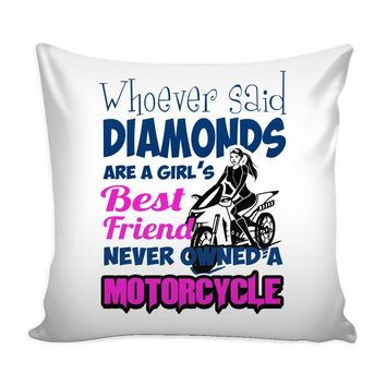 Motorcycle Graphic Pillow Cover Whoever Said Diamonds Are A Girl's Best Friend
