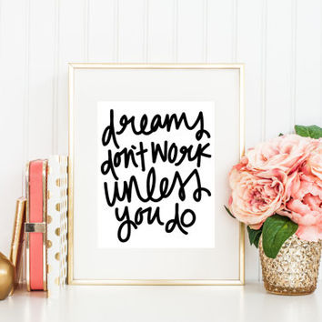 Hand lettered Dreams Don't Work Unless You Do quote typography posters, home decor, prints and posters, hand illustration, original art