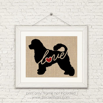 Portuguese Water Dog Love - Burlap or Canvas / Wall Art Print for Dog Lovers: Great Gift / Personalized (Free Shipping)